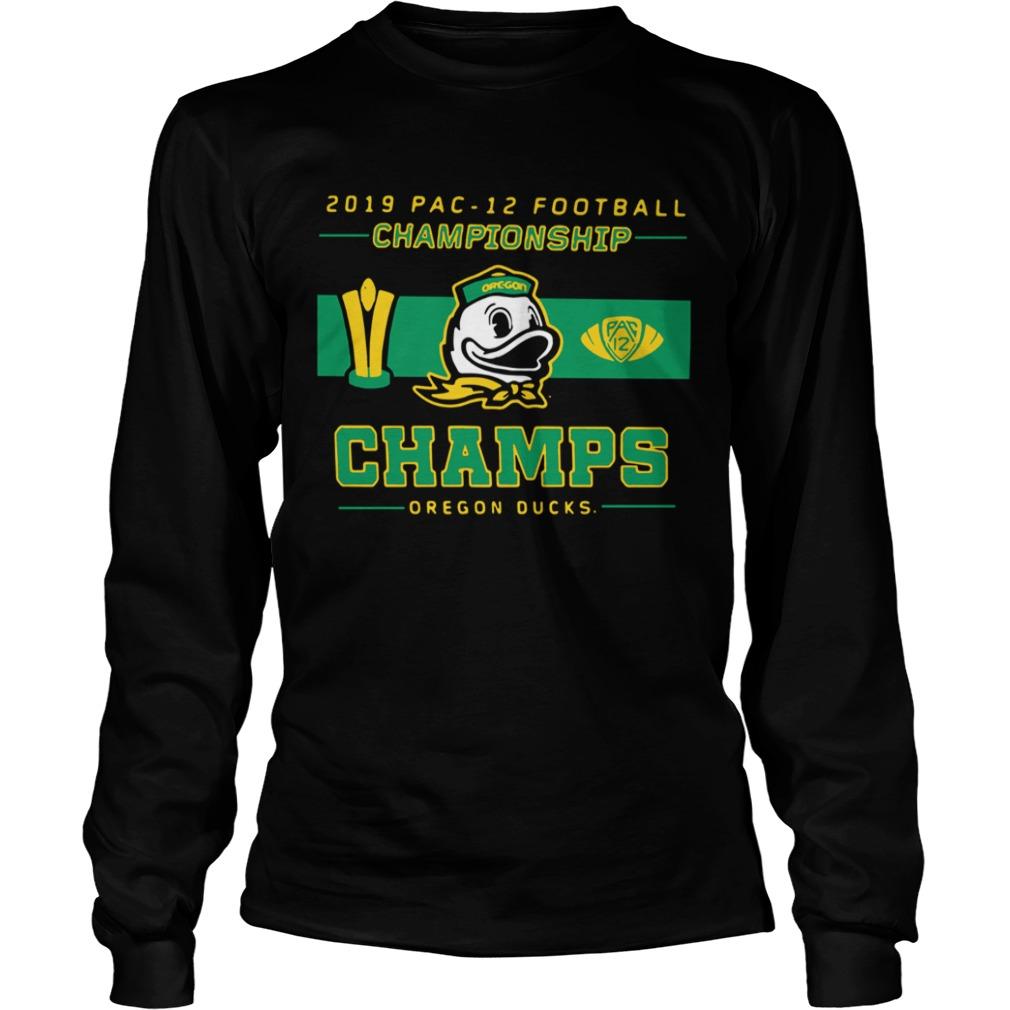 2019 Pac 12 Football Championship Champs Oregon Ducks  LongSleeve