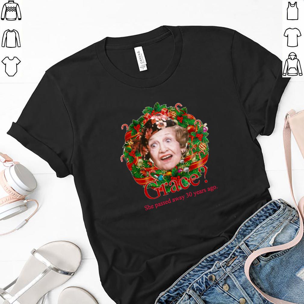 Aunt Bethany Grace She Passed Away 30 Years Ago Christmas Shirt
