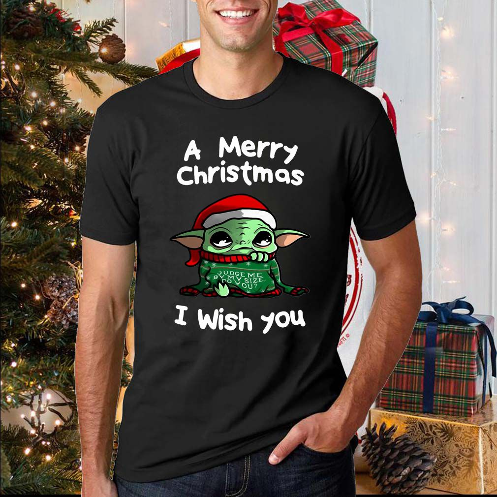 Baby Yoda A Merry Christmas I wish you sweatshirt