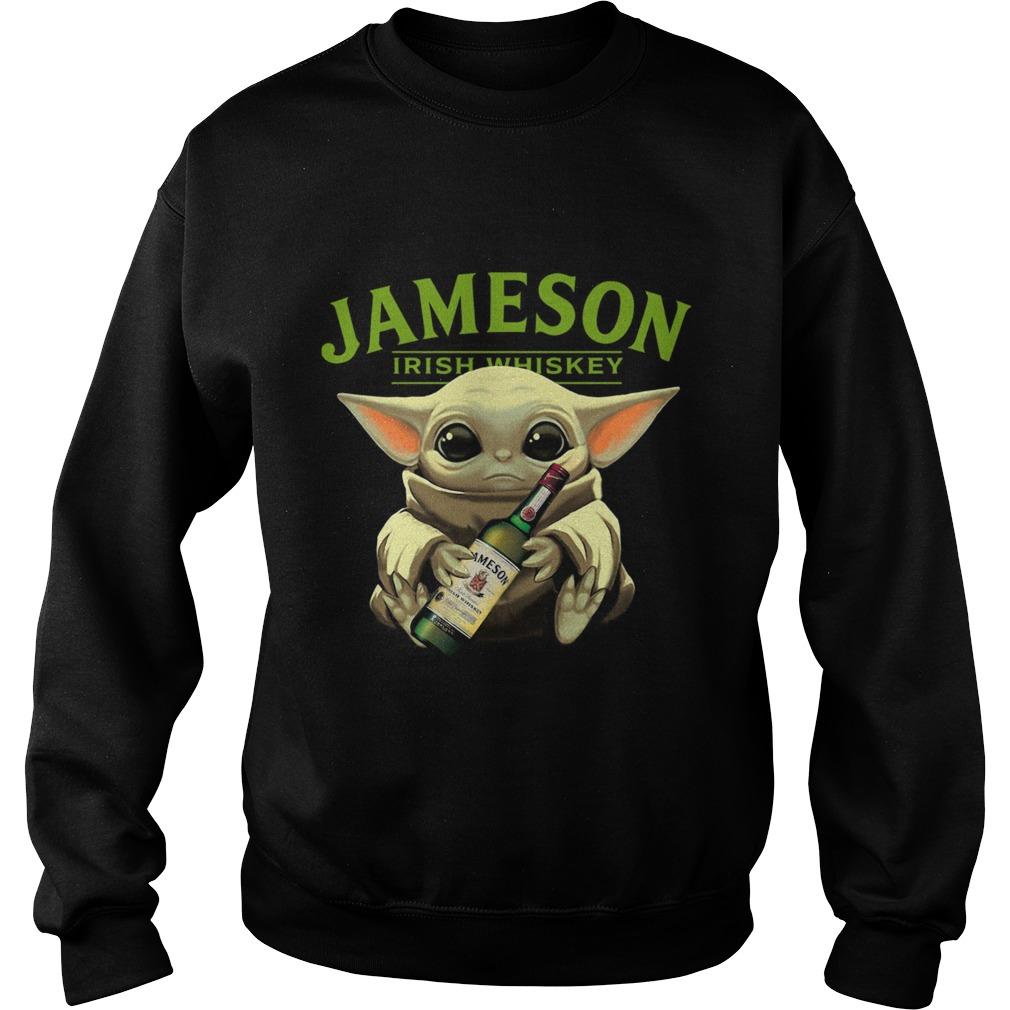 Baby Yoda Hug Jameson Irish Whiskey  Sweatshirt