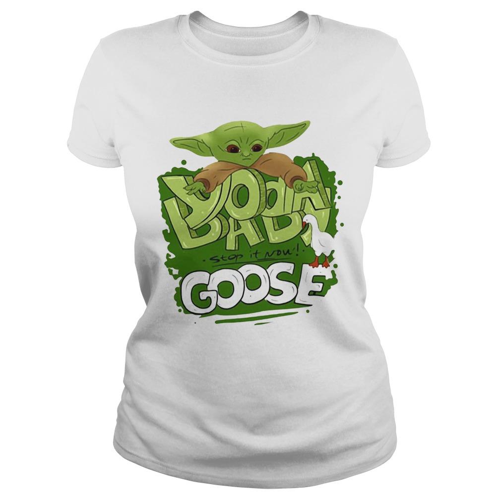 Baby Yoda stop it now Goose  Classic Ladies
