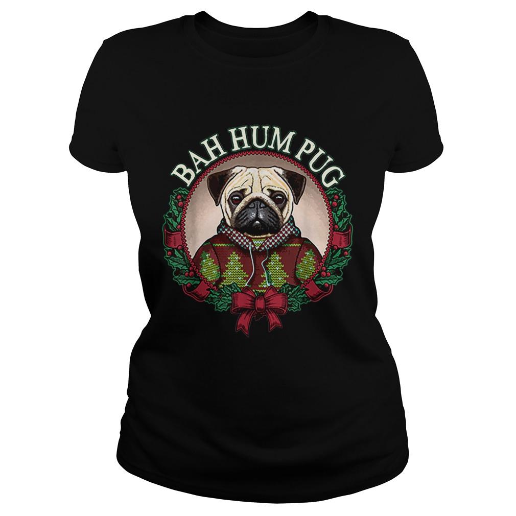 Bah Hum Pug Funny Christmas Pun for Pug Lovers  Classic Ladies