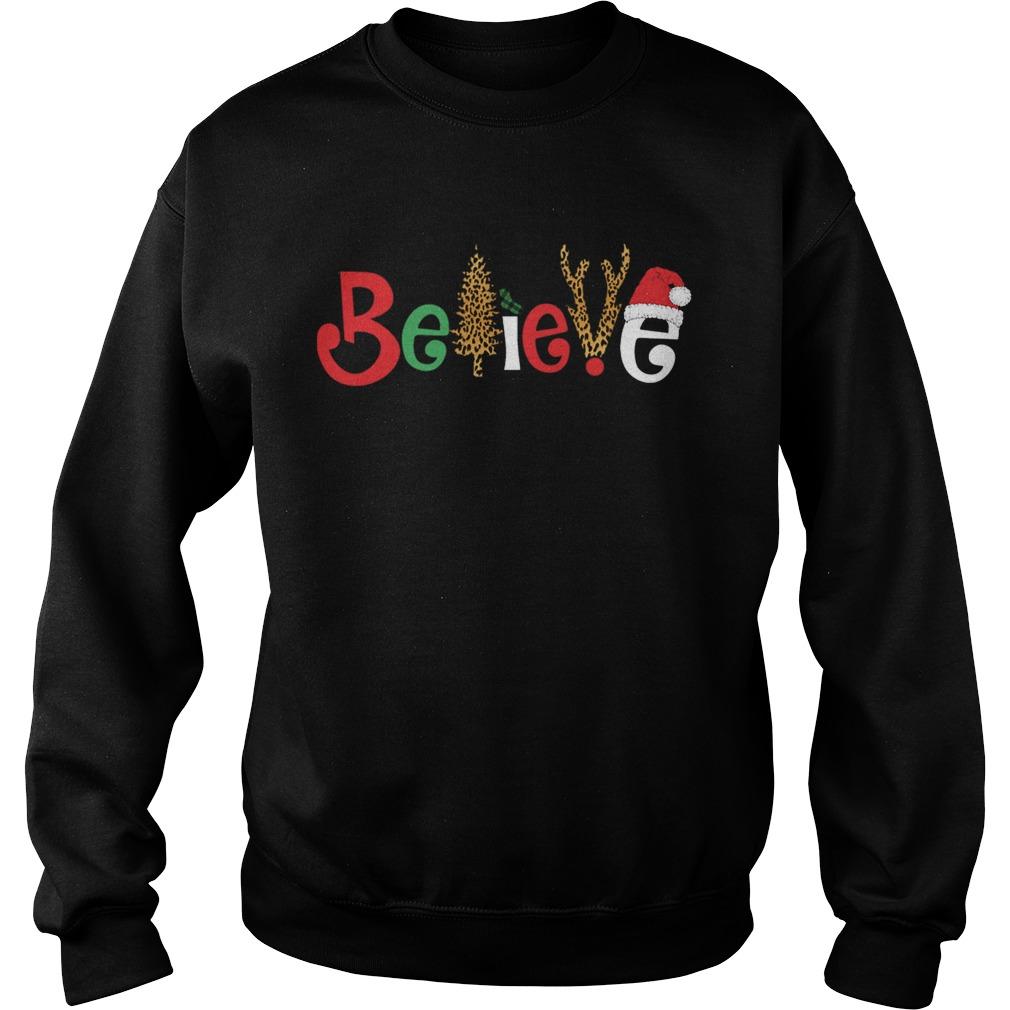 Believe Christmas  Sweatshirt