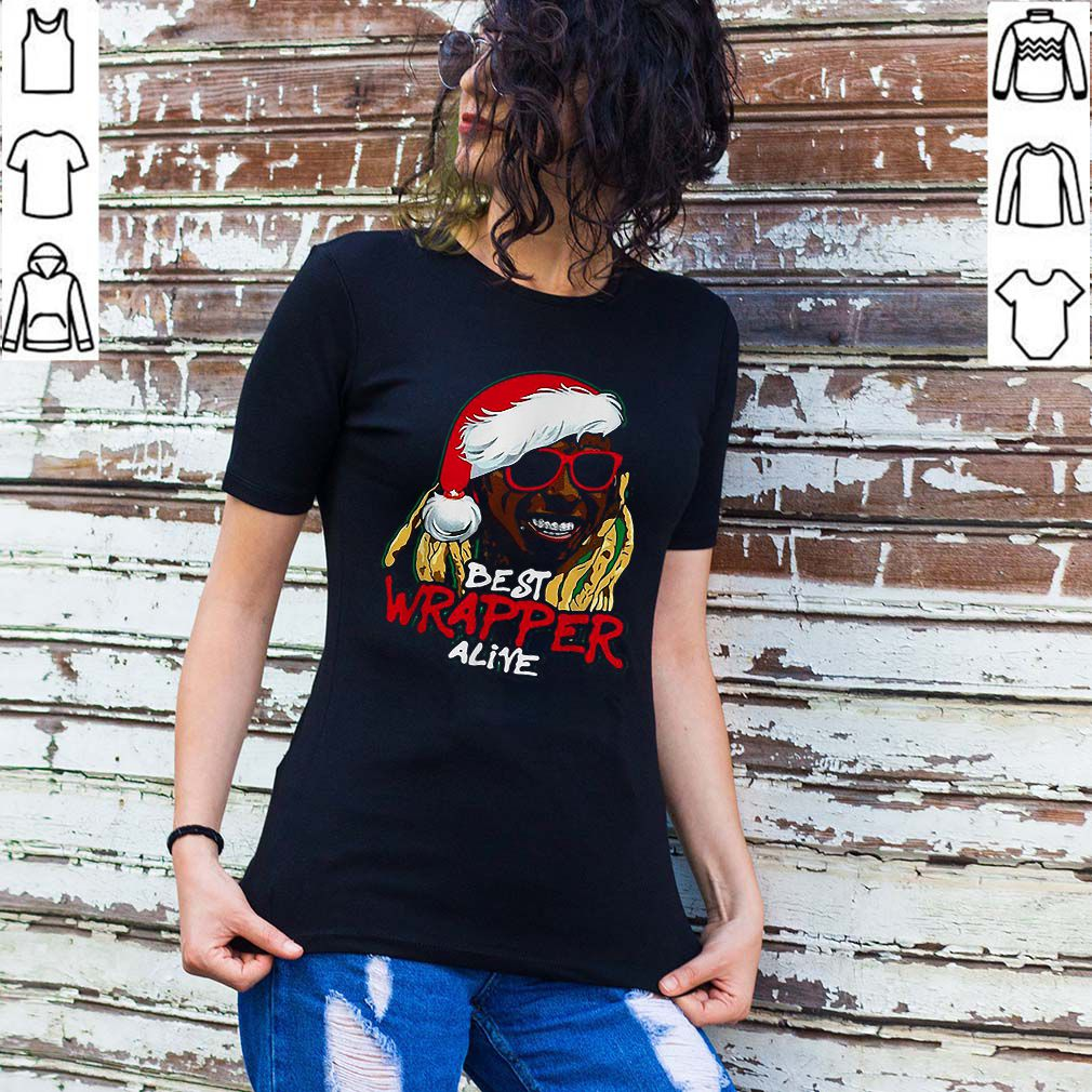 Best Wrapper Alive Christmas shirt