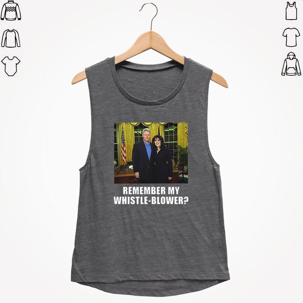Bill Clinton Monica Lewinsky Remember My Whistle-Blower shirt
