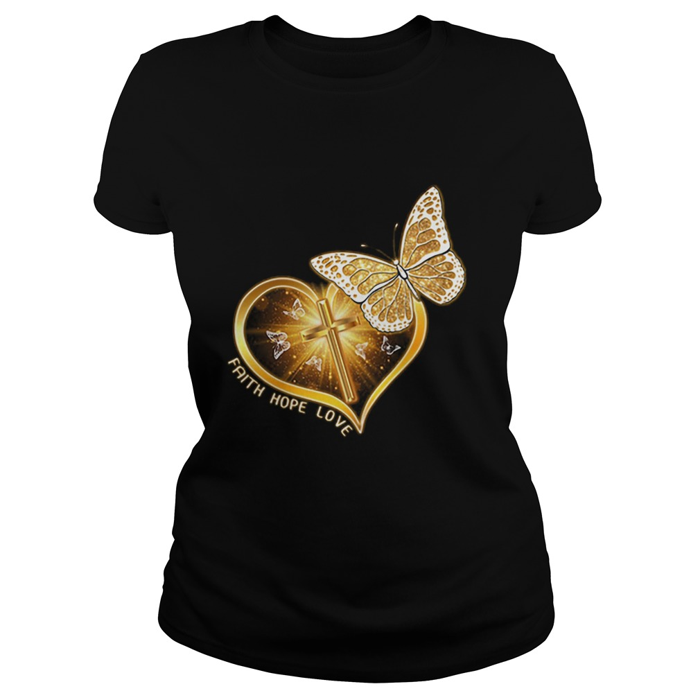Butterfly cross faith hope love  Classic Ladies