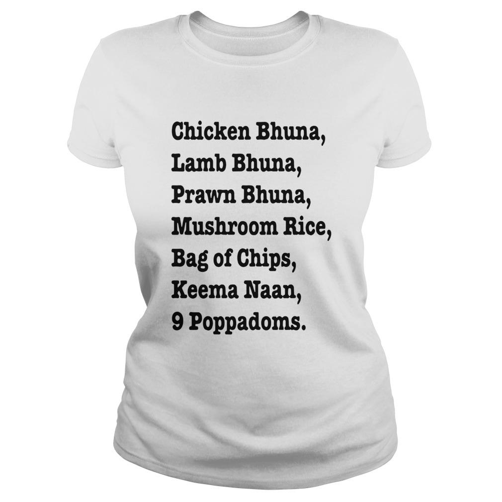 Chicken Bhuna Lamb Bhuna Prawn Bhuna Mushroom Rice Bag Of Chips  Classic Ladies