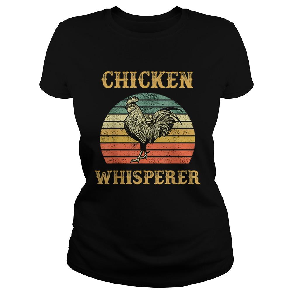 Chicken Whisperer Vintage  Classic Ladies