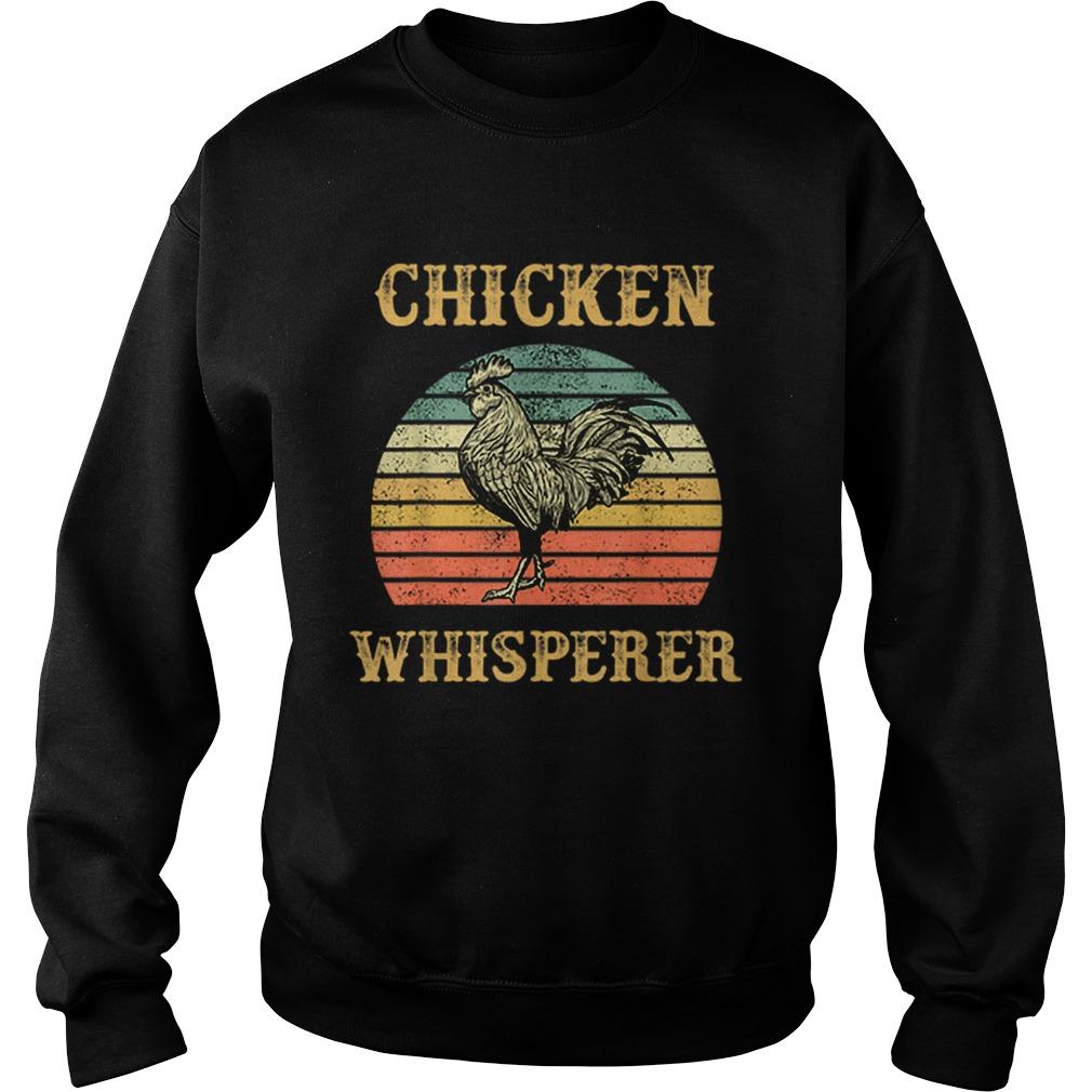 Chicken Whisperer Vintage  Sweatshirt