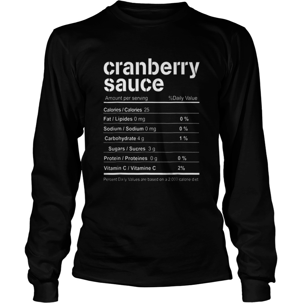 Cranberry Sauce Funny Christmas Food Nutrition Facts  LongSleeve