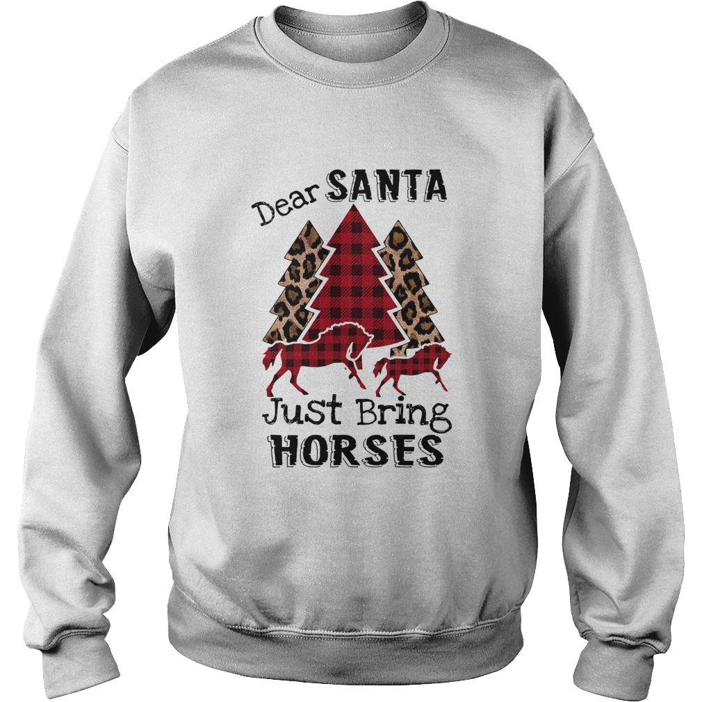 Dear Santa Just bring horses Plaid Christmas Tree  Sweatshirt