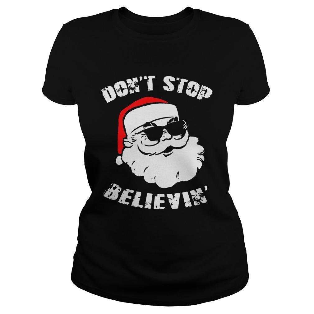 Dont Stop Believing Santa  Classic Ladies