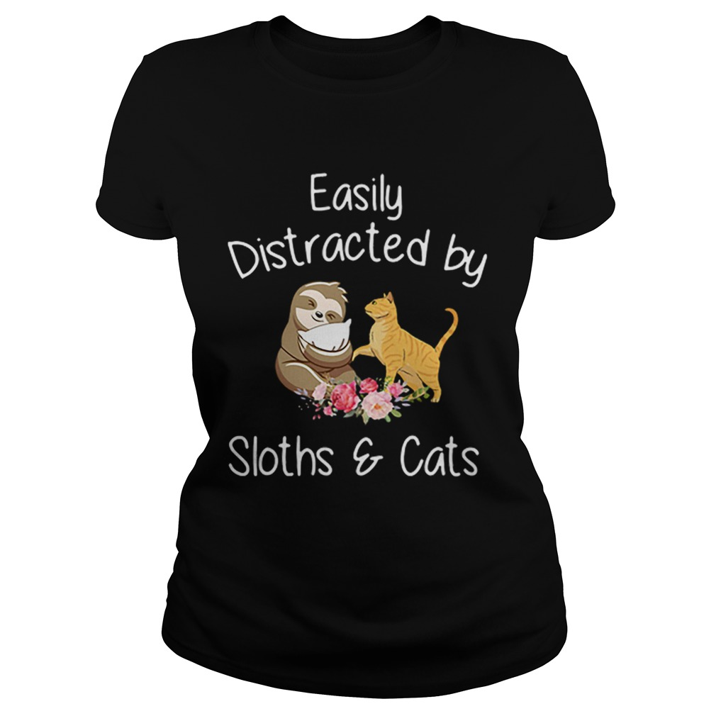 Easily Distracted By Sloths And Cats  Classic Ladies