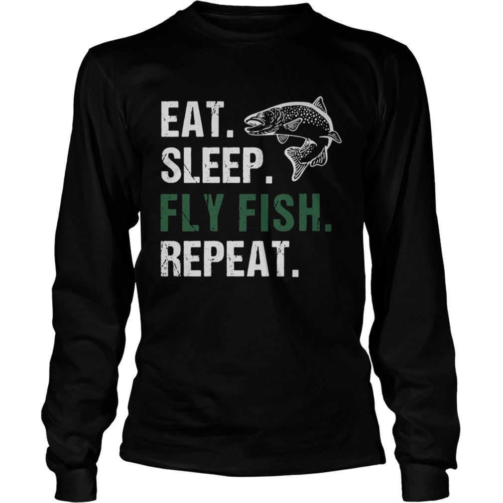 Eat Sleep Fly Fish Repeat  LongSleeve