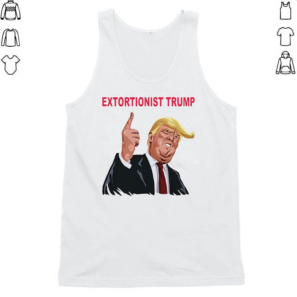 Extortionist Trump T-Shirt