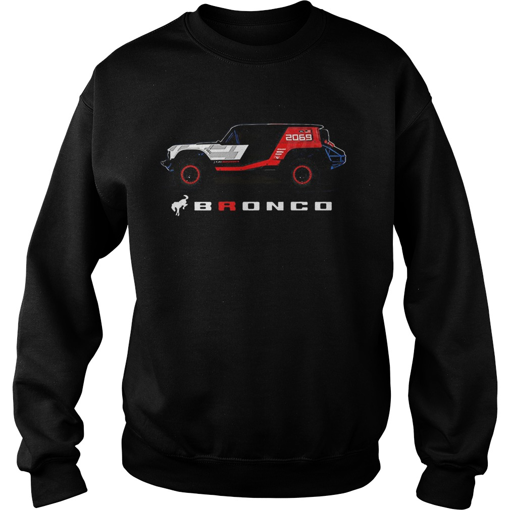 Ford Bronco R Profile  Sweatshirt