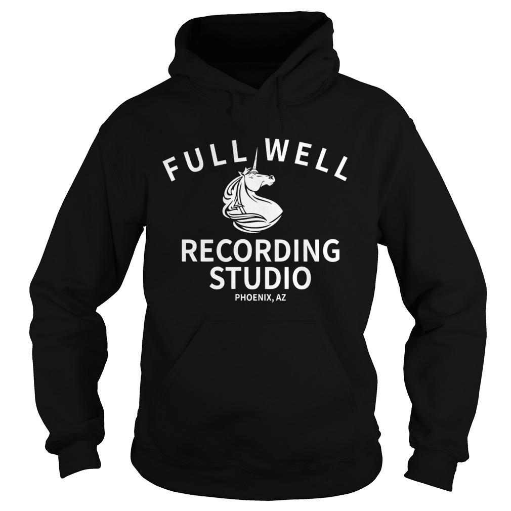 Full well recording studio Phoenix Az  Hoodie