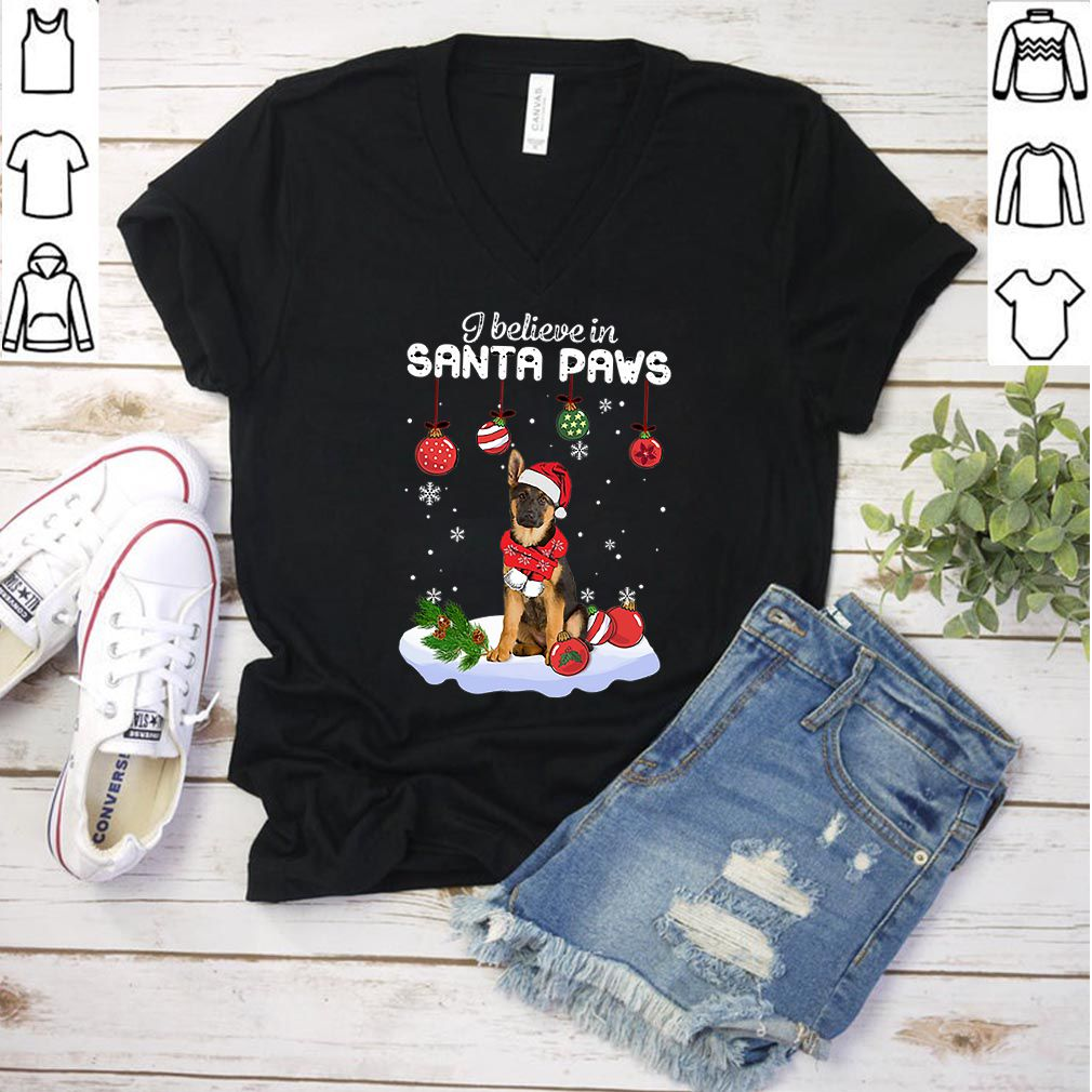 German Shepherd I believe in Santa Paws Christmas shirt