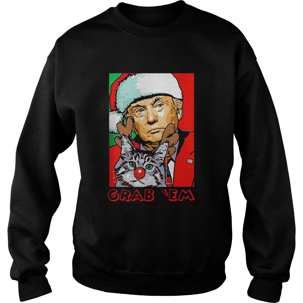 Grab Em Trump Catmas  Sweatshirt