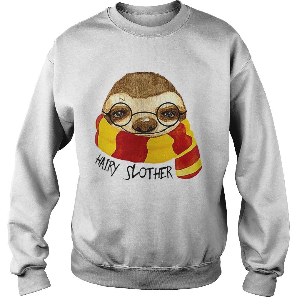 Hairy Slother Sloth Lovers  Sweatshirt