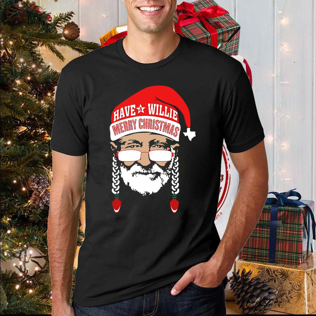 Have a Willie Merry Christmas T-Shirt