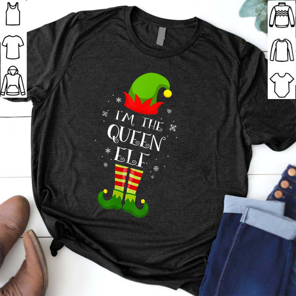 Hot I'm The Queen Elf Matching Family Group Christmas shirt