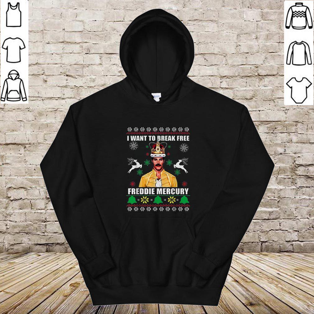 I Want To Break Free Freddie Mercury King Ugly Christmas shirt
