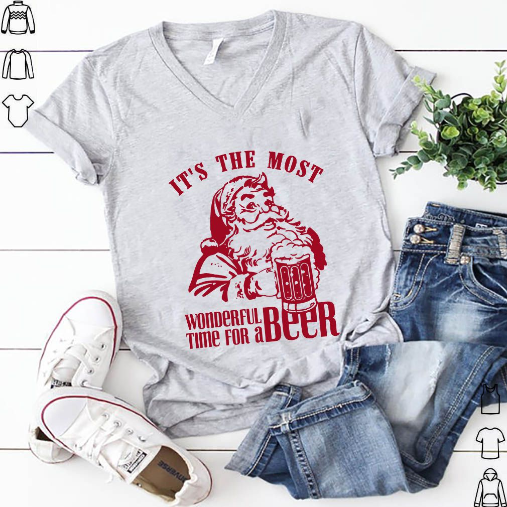 It's The Most Wonderful Time For A Beer Santa Claus Christmas shirts