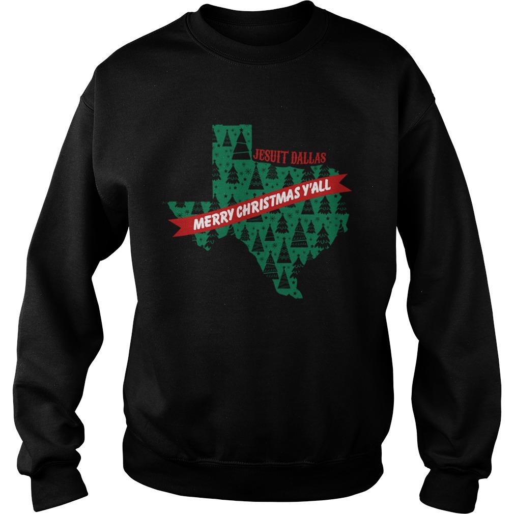 Jesuit Dallas Merry Christmas  Sweatshirt