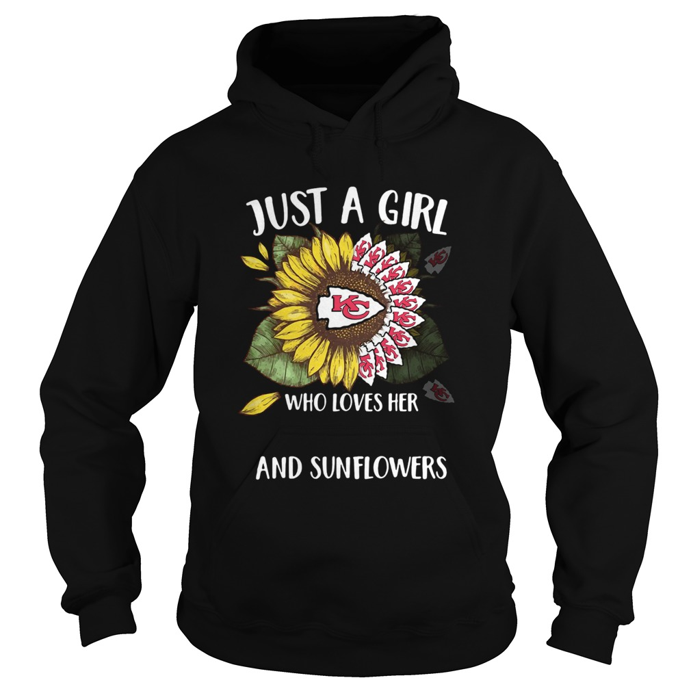 Just a girl who loves her Kansas City Chiefs and sunflowers  Hoodie