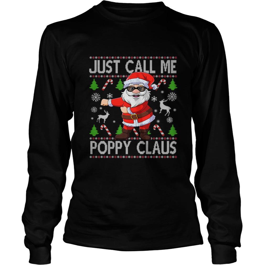 Just Call Me Poppy Santa Claus Flossing Xmas  LongSleeve