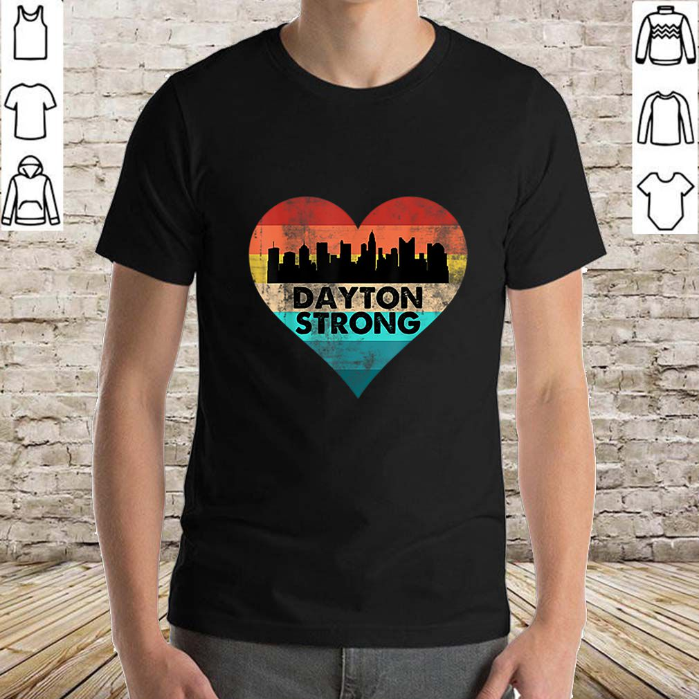 Love Dayton Strong Ohio Heart Vintage shirt
