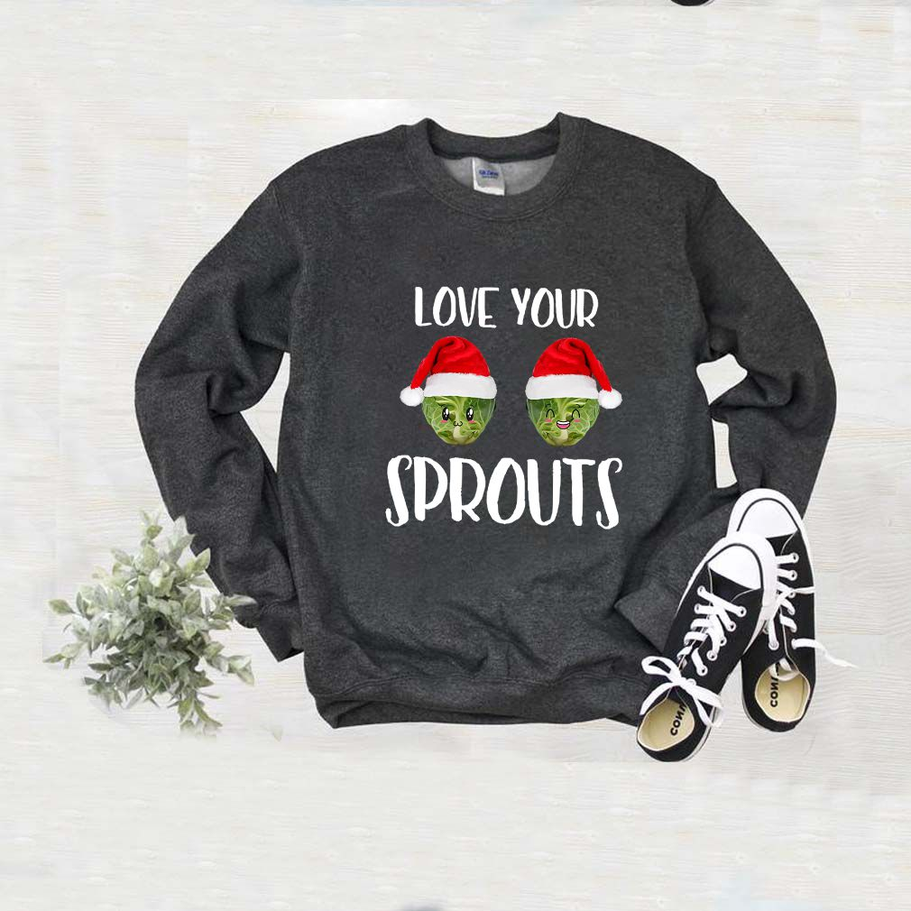 Love Your Sprouts T-