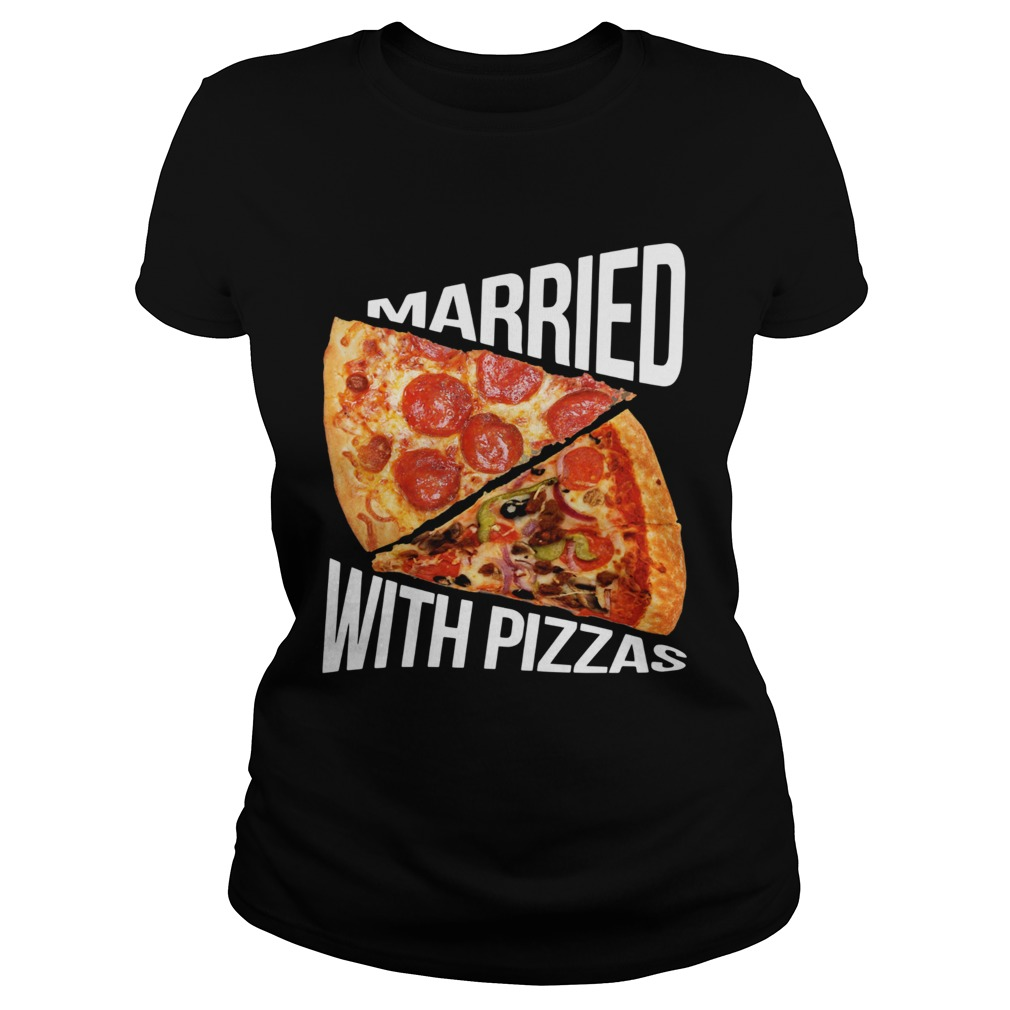 Married With Pizza  Classic Ladies