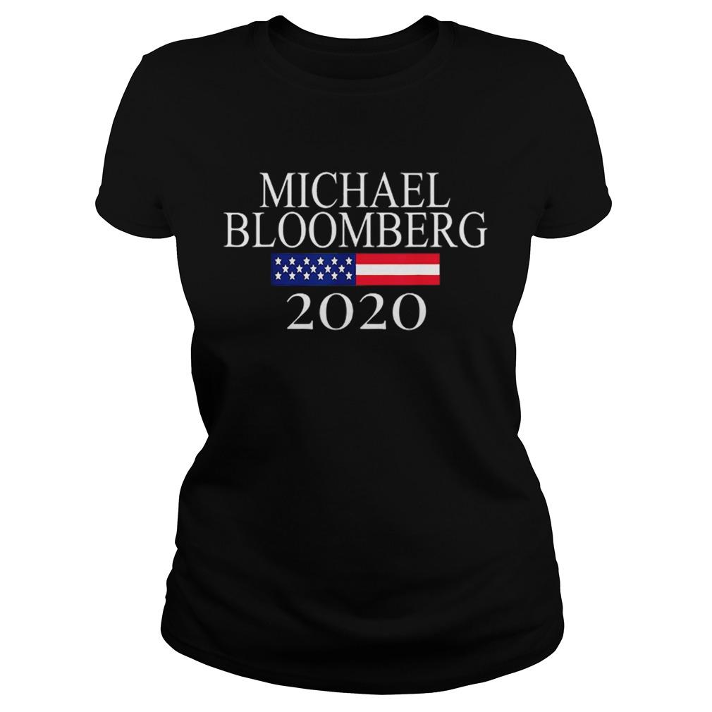 Michael Bloomberg US President 2020 American Flag  Classic Ladies