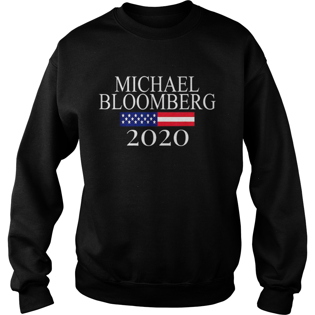 Michael Bloomberg US President 2020 American Flag  Sweatshirt