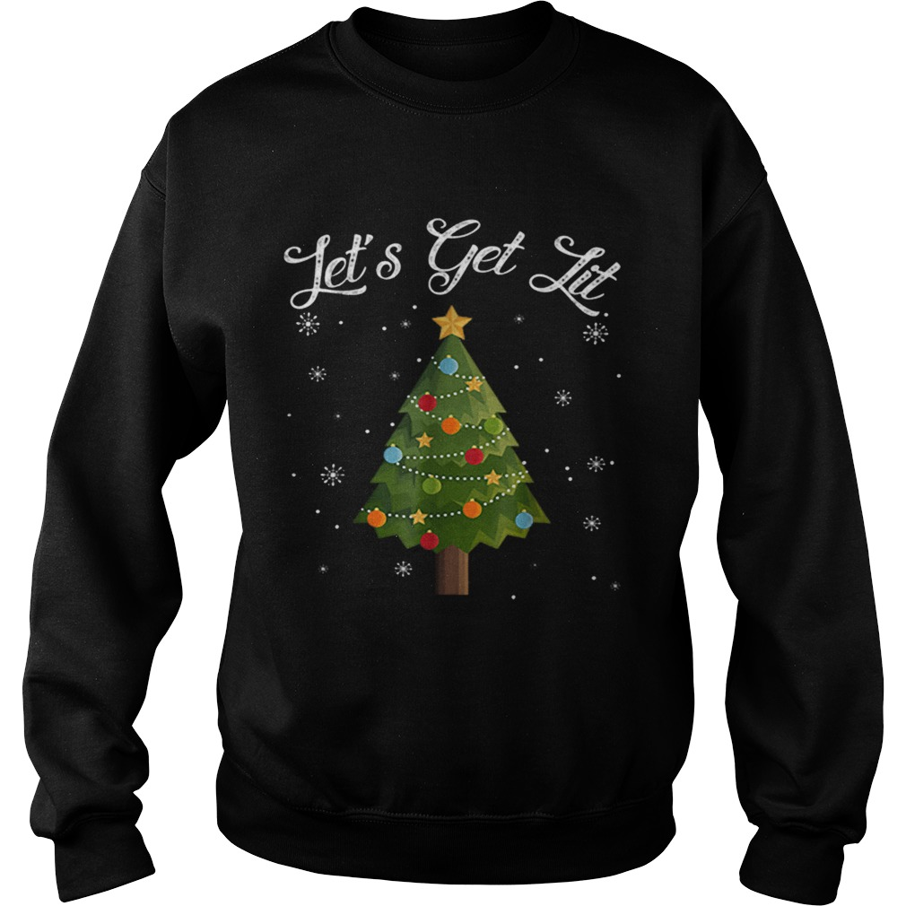 Nice Lets Get Lit Christmas Tree Funny Drinking  Sweatshirt