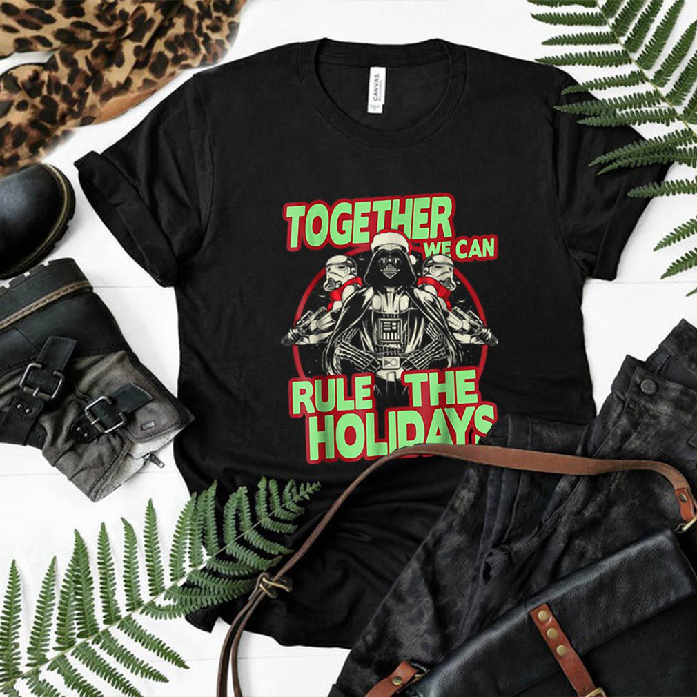 Nice Star Wars Together We Can Rule Holidays Christmas shirt