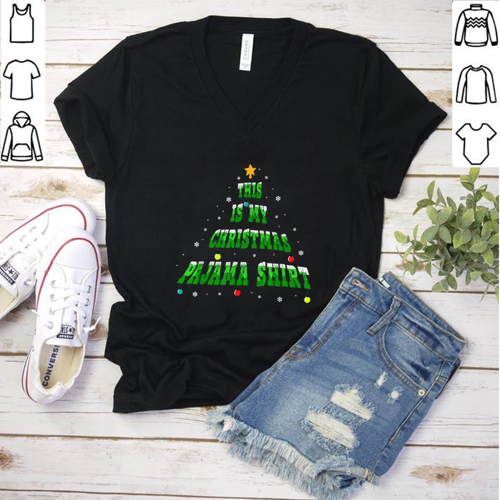 Official This is my christmas pajama Christmas Tree shirt