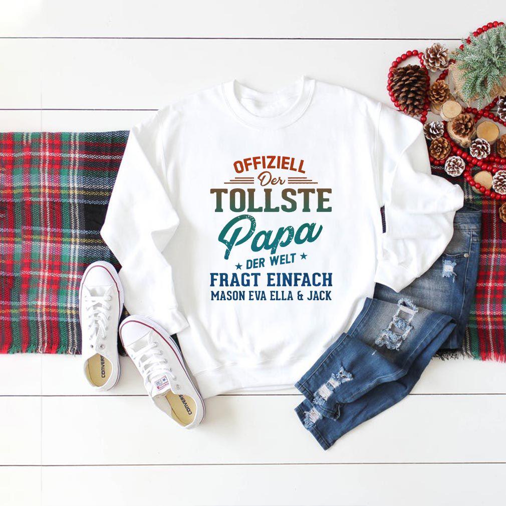 Offiziell Offiziell Der Tollste papa Der Welt Fragt Einfach Mason Eva Ella and jack T-Shirt