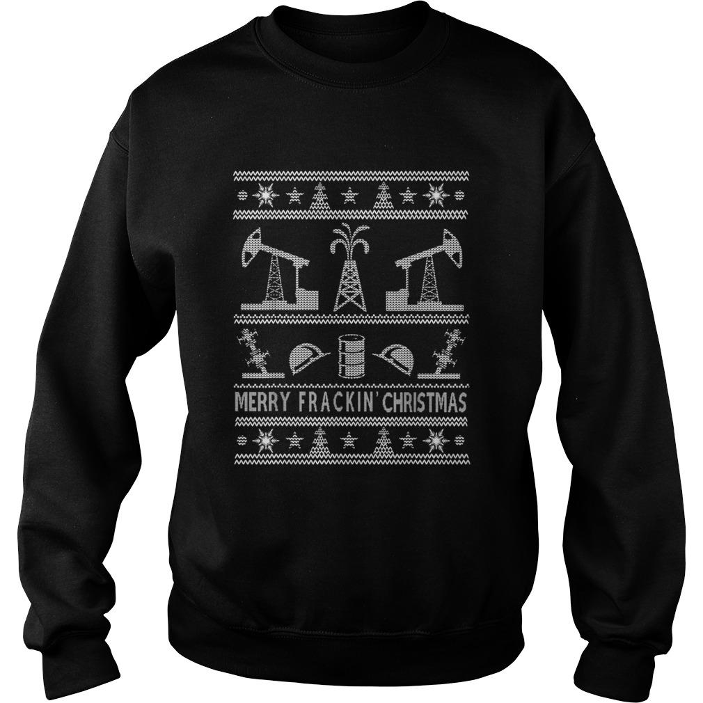 Oilfield Oil And Gas Noel Merry Fracking Christmas  Sweatshirt