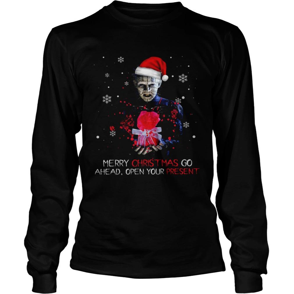Pinhead merry christmas go ahead open your present christmas  LongSleeve