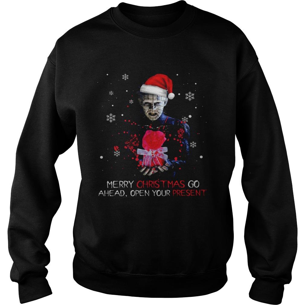 Pinhead merry christmas go ahead open your present christmas  Sweatshirt