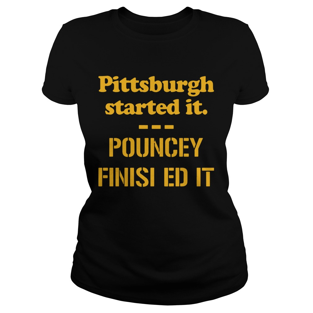 Pittsburgh Started It Pouncey Finished It  Classic Ladies