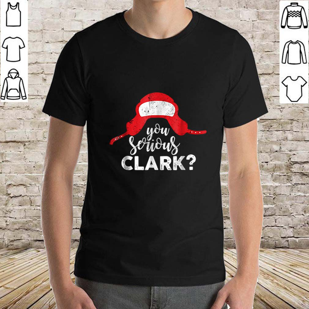 Premium You Serious Clark Funny Christmas Holiday Funny sweater
