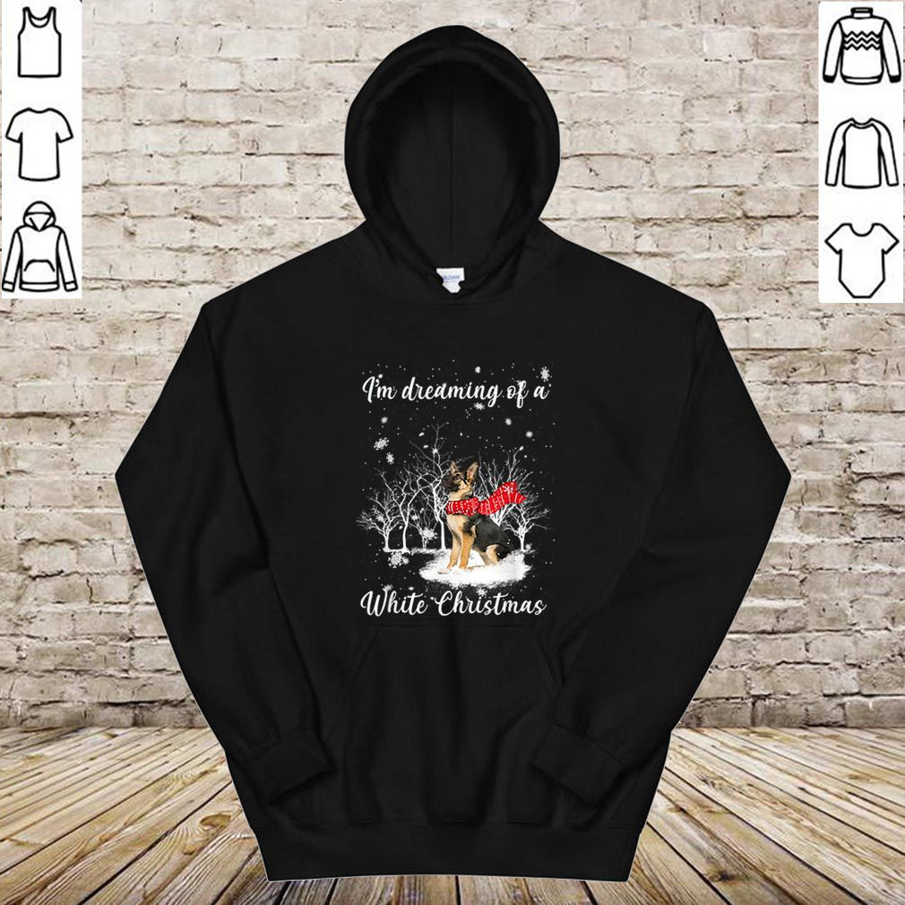 Pretty I'm Dreaming Of A White Christmas Funny German Shepherd shirt