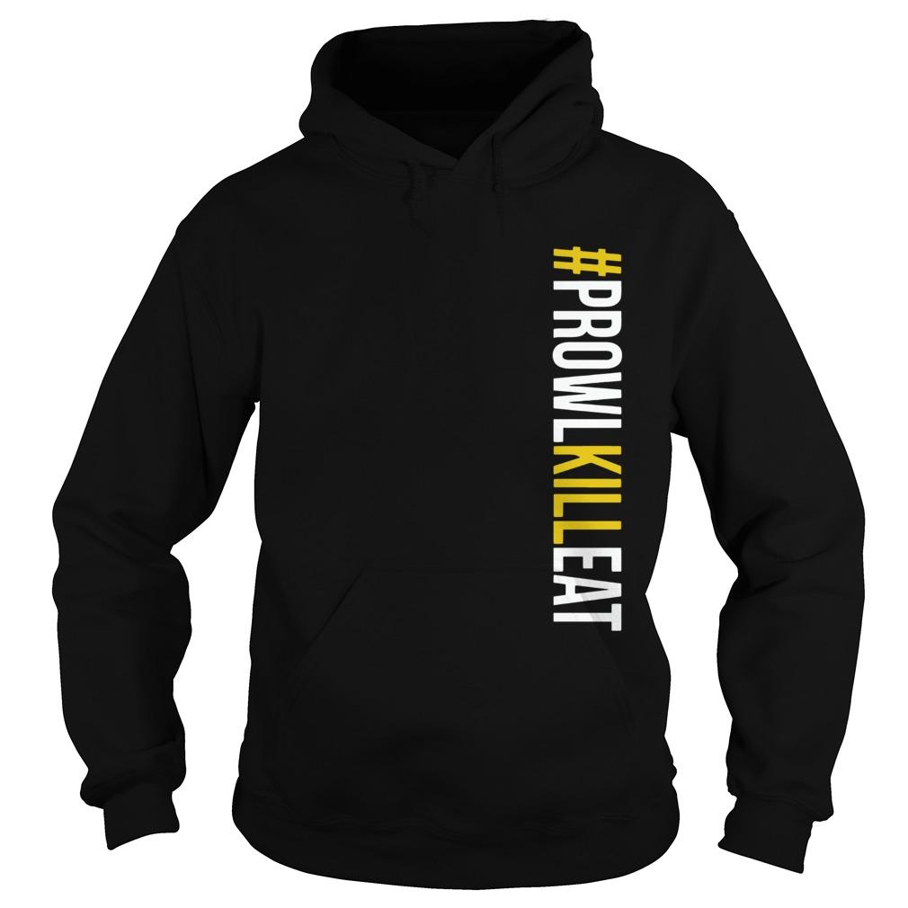 Prowl Kill Eat ProwlKillEat  Hoodie