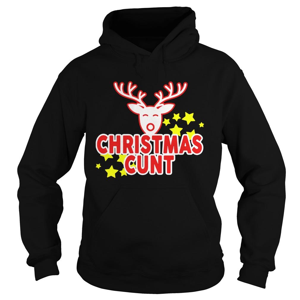 Reindeer Christmas Cunt  Hoodie
