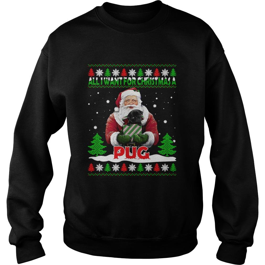 Santa Alldor Christmas A Pug Ugly Christmas  Sweatshirt