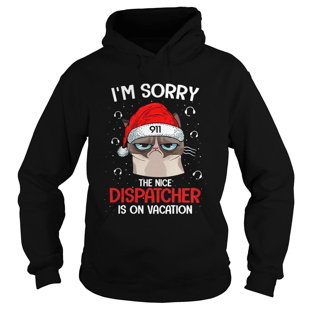 Santa Grumpy Cat 911 Im sorry the nice dispatcher is on vacation  Hoodie